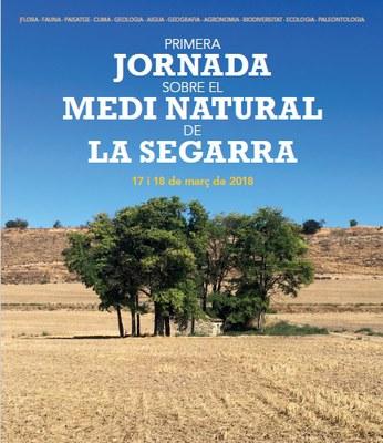 1a Jornada sobre el Medi Natural de la Segarra .