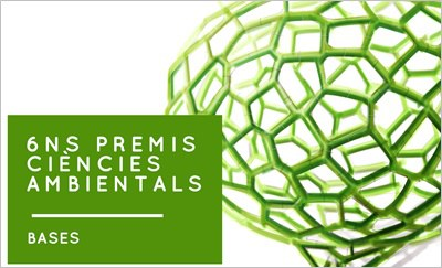 """6a edició dels """"Premis Ciències Ambientals""""."""