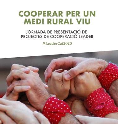 """""""Cooperar per un medi rural viu"""". Una jornada per conèixer els projectes de cooperació Leader."""