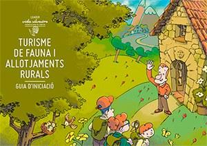 """El Consorci Leader de la Catalunya Central crea la guia """"Turisme de fauna i allotjaments rurals"""" ."""