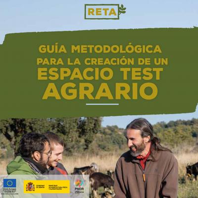 """El Grup Operatiu RETA publica la """"Guia metodològica per a la creació d'espais test agraris"""" amb pautes per a la implementació d'aquesta iniciativa a Espanya."""