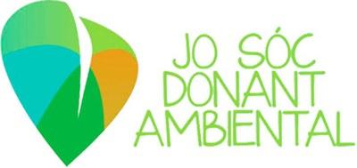 """Es posa en marxa la 2a edició de la Campanya """"Jo sóc donant ambiental"""" ."""