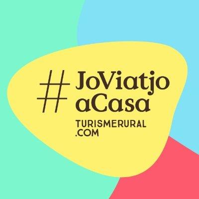 #JoViatjoaCasa, una iniciativa per promoure el turisme rural a Catalunya.