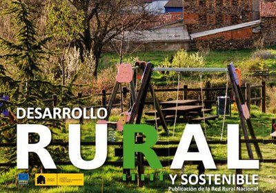 """La Red Rural Nacional publica un nou número de la seva revista """"Desarrollo Rural y Sostenible""""."""