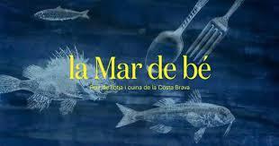 Neix La Mar de Bé, un programa per divulgar el peix de llotja i la cuina de la Costa Brava  .