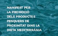 """Presentació i signatura del """"Manifest per la Promoció dels productes pesquers de proximitat dins la Dieta Mediterrània""""."""