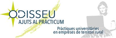 """S'obren les inscripcions al """"Pràcticum ODISSEU"""", que promou les pràctiques universitàries de joves en empreses del món rural."""